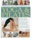 Practical Encyclopedia of YOGA and PILATES: 1800 photographs!