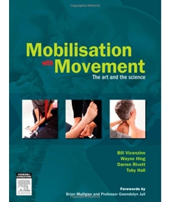 Mobilisation with Movement: The Art and the Science (com DVD)